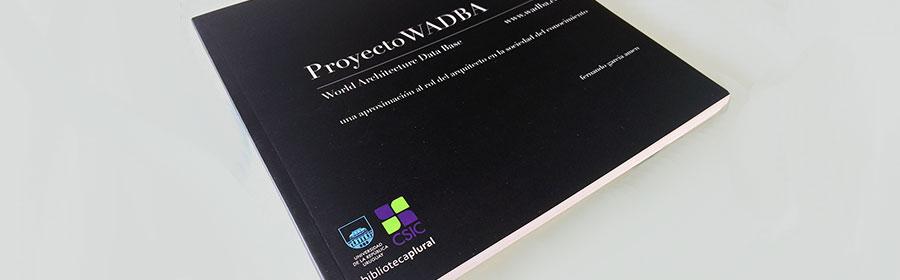 Proyecto WADBA. Una aproximación al rol del arquitecto en la Sociedad del Conocimiento