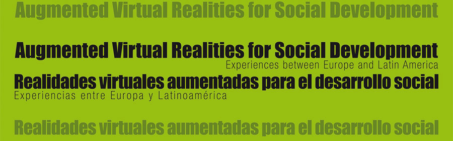 Augmented Virtual Realities for Social Development